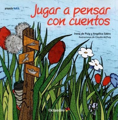 Libro: Jugar a pensar con cuentos | Autor: Irene de Puig | Isbn: 9788499213750