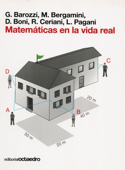 Libro: Matemáticas en la vida real   Autor: G. Barozzi   Isbn: 9788499211350