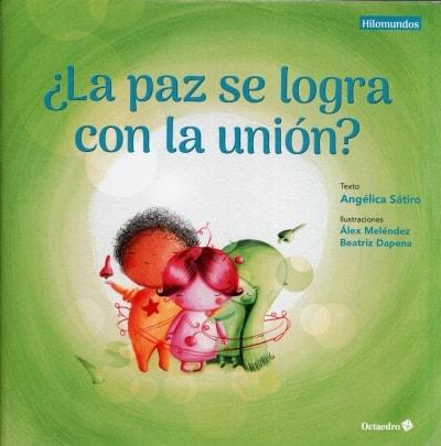 Libro: ¿La paz se logra con la unión? | Autor: Angélica Sátiro | Isbn: 9788417219383