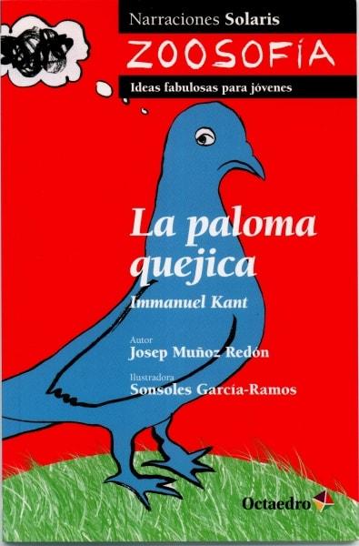 Libro: La paloma quejica. Immanuel Kant | Autor: Josep Muñoz Redón | Isbn: 9788499212814