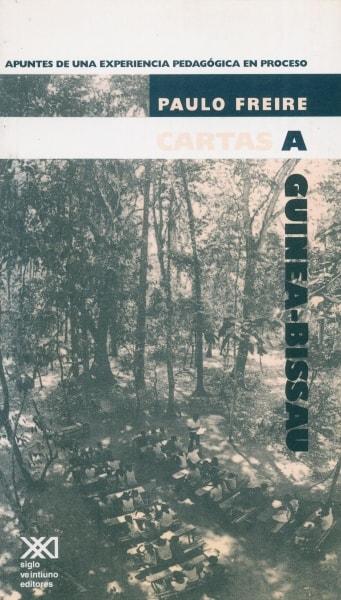 Libro: Cartas a Guinea - Bissau   Autor: Paulo Freire   Isbn: 968232114X
