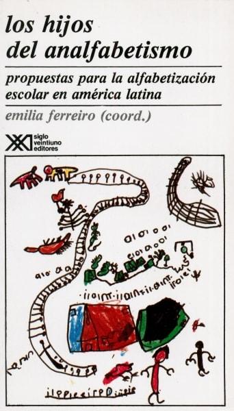 Libro: Los hijos del analfabetismo   Autor: Emilia Ferreiro   Isbn: 9682315298