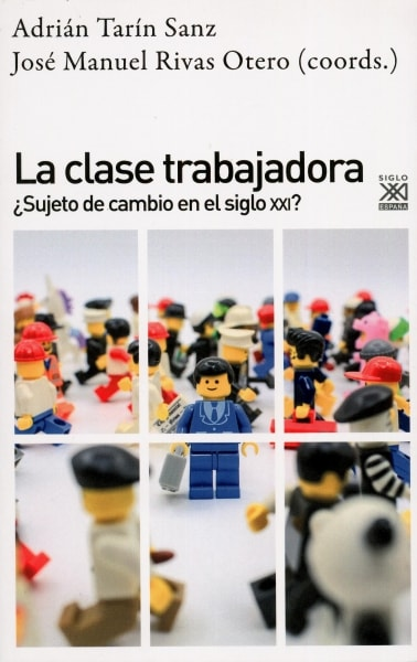 Libro: La clase trabajadora | Autor: Adrián Tarín Saenz | Isbn: 9788432319228