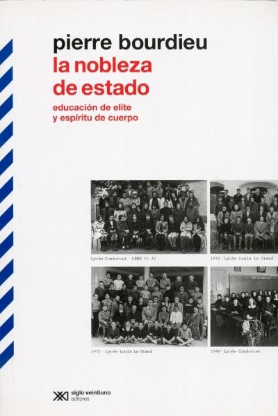 Libro: La nobleza de Estado | Autor: Pierre Bourdieu | Isbn: 9789876292559