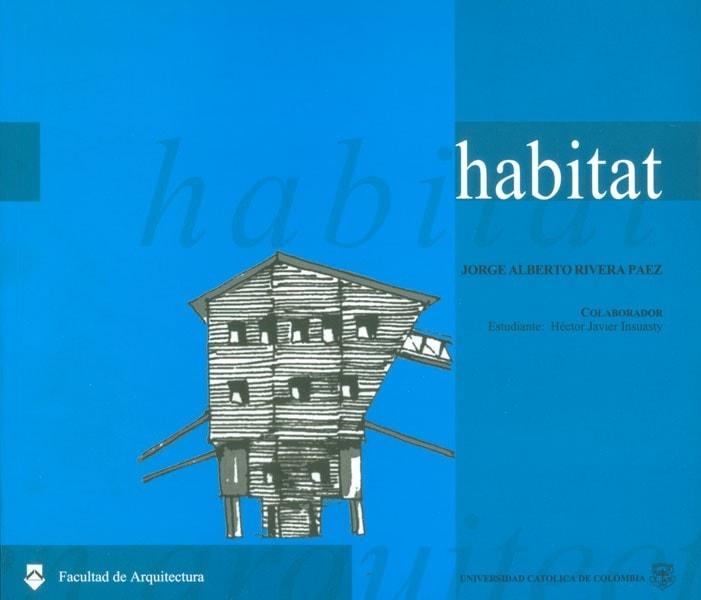 Hábitat - Rivera Paez Jorge Alberto - 9589761755