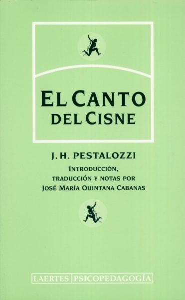 Libro: El canto del cisne | Autor: Johann Heinrich Pestalozzi | Isbn: 8475845037