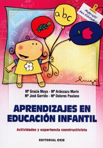 Libro: Aprendizajes en educación infantil | Autor: María Gracia Moya | Isbn: 9788483167298