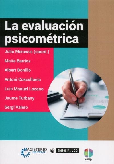 Libro: La evaluación psicométrica | Autor: Julio Meneses | Isbn: 9789582012571
