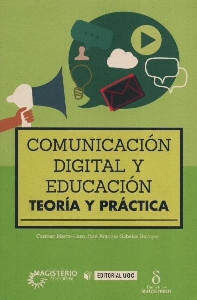 Libro: Comunicación digital y educación | Autor: Carmen Marta - Lazo | Isbn: 9789582012441