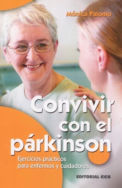 Libro: Convivir con el párkinson   Autor: Mónica Palomo   Isbn: 9788490232866
