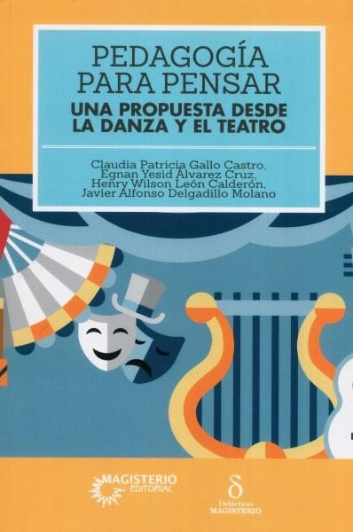 Libro: Pedagogía para pensar | Autor: Claudia Patricia Gallo Castro | Isbn: 9789582012977