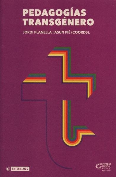 Libro: Pedagogías transgénero | Autor: Asun Pié Balaguer | Isbn: 9789582012557