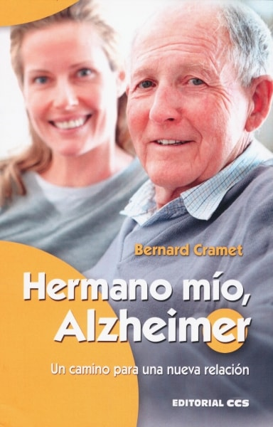 Libro: Hermano mío, Alzheimer | Autor: Bernard Cramet | Isbn: 9788490233788