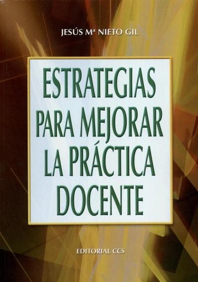 Libro: Estrategias para mejorar la práctica docente | Autor: Jesús María Nieto Gil | Isbn: 9788483168066