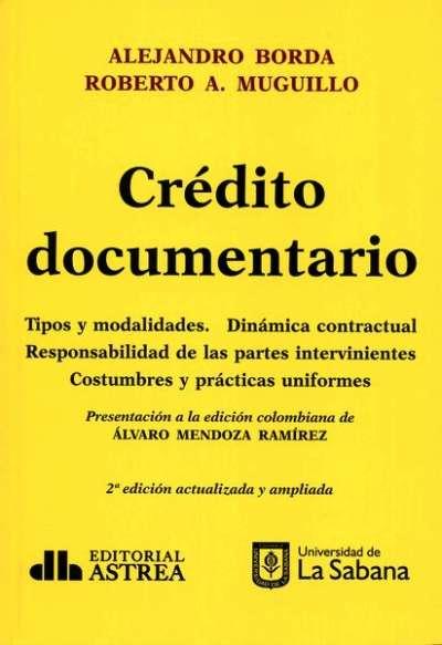 Crédito documentario. Tipos y modalidades. Dinámica contractual - Alejandro Borda - 9789585840423
