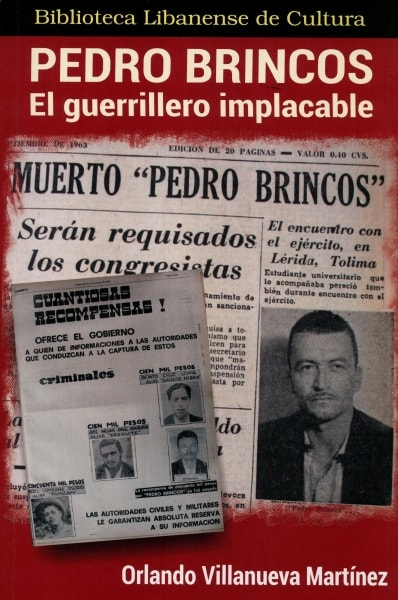 Pedro Brincos. El guerrillero implacable