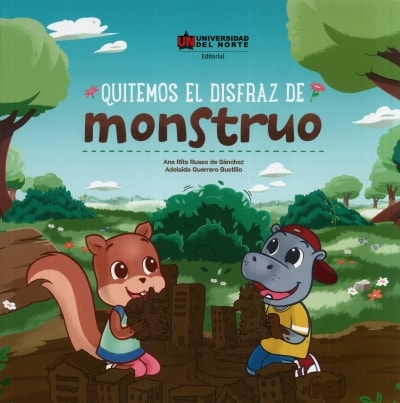 Libro: Quitemos el disfraz de monstruo | Autor: Ana Rita Russo de Sánchez | Isbn: 9789587890600
