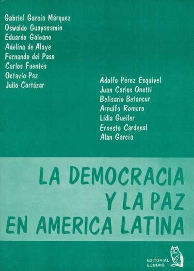Libro: La democracia y la paz en América Latina | Autor: Eduardo Galeano