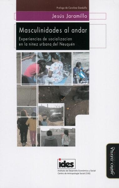Libro: Masculinidades al andar | Autor: Jesús Jaramillo | Isbn: 9788417133320
