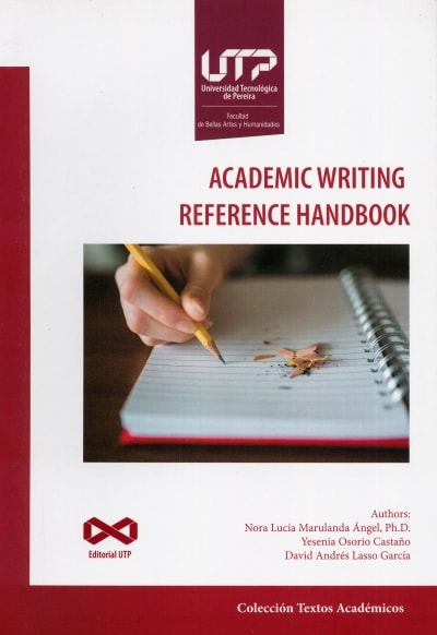 Libro: Academic writing reference handbook | Autor: Nora Lucía Marulanda Ángel | Isbn: 9789587223446