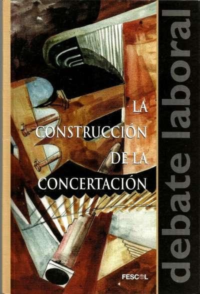 Libro: La construcción de la concertación   Autor: Ángel Gabriel Gaitán   Isbn: 9589272835