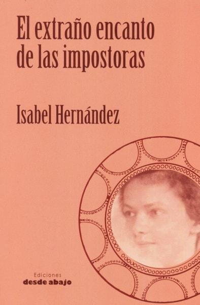 Libro: El extraño encanto de las impostoras | Autor: Isabel Hernández | Isbn: 9789588926865