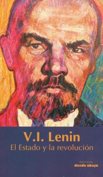 Libro: El estado y la revolución | Autor: Vladimir Ilich Lenin | Isbn: 9789588926926