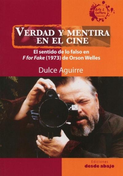 Libro: Verdad y mentira en el cine | Autor: Dulce Isabel Aguirre Barrera | Isbn: 9789585555006