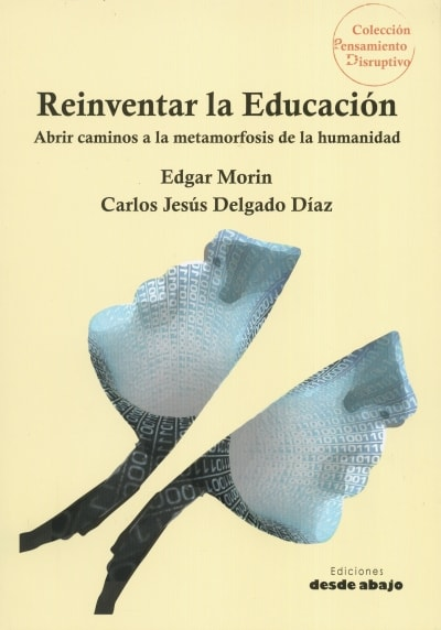 Libro: Reinventar la educación | Autor: Edgar Morin | Isbn: 9789588926841
