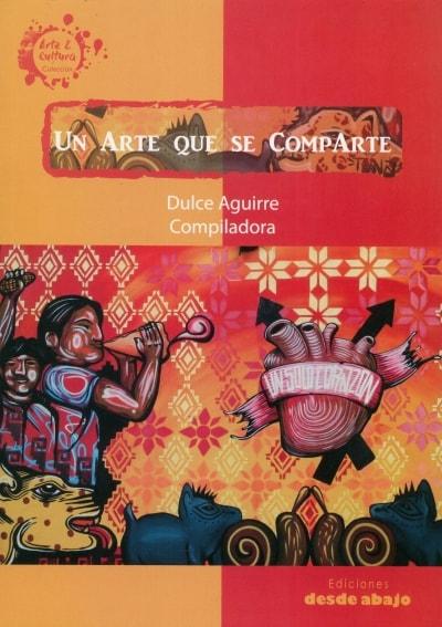 Libro: Un arte que se comparte | Autor: Dulce Isabel Aguirre Barrera | Isbn: 9789588926803