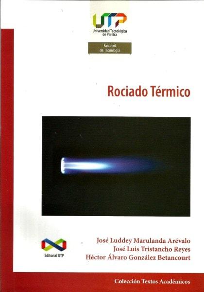 Rociado térmico - Jose Luddey Marulanda Arevalo - 9789587221978
