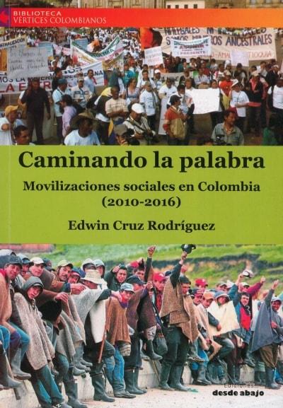 Libro: Caminando la palabra | Autor: Edwin Cruz Rodríguez | Isbn: 9789588926384