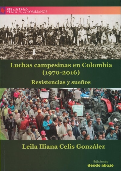 Luchas campesinas en Colombia (1970 - 2016)