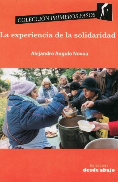Libro: La experiencia de la solidaridad | Autor: Alejandro Angulo Novoa | Isbn: 9789588926339