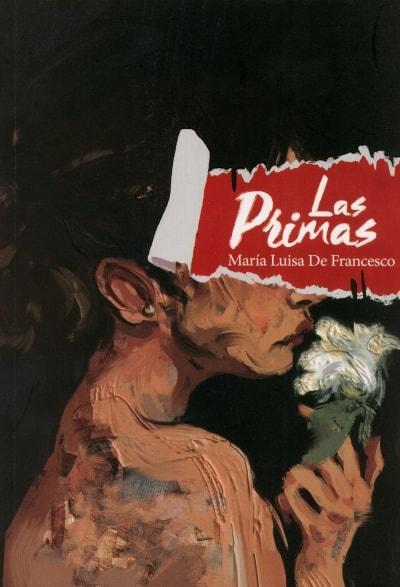 Libro: Las Primas | Autor: María Luisa de Francisco | Isbn: 9789588962269