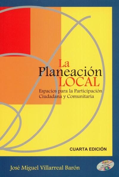 Libro: La planeación local | Autor: José Miguel Villareal Barón | Isbn: 9583324485