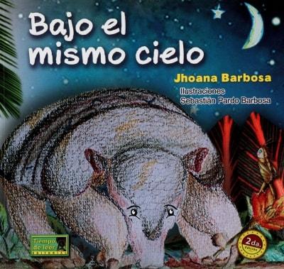 Libro: Bajo el mismo cielo   Autor: Jhoana Barbosa   Isbn: 9789588962412