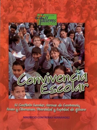 Libro: Convivencia Escolar | Autor: Mauricio Contreras Hernandez | Isbn: 9789585866539