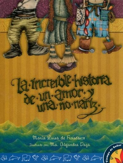 Libro: La increible historia de un amor y una no nariz | Autor: María Luisa de Francesco | Isbn: 9789584637246