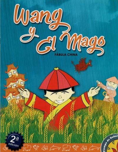 Libro: Wang y el mago | Autor: Anónimo | Isbn: 9789588962061