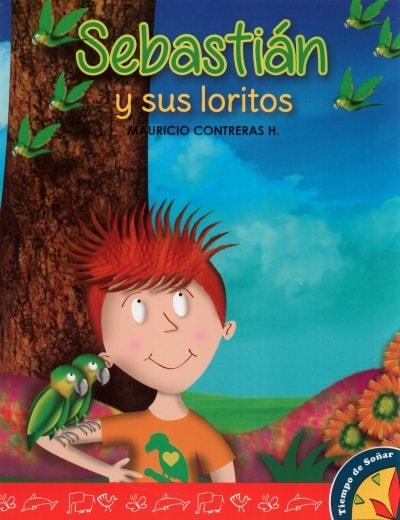 Libro: Sebastián y sus loritos | Autor: Mauricio Contreras Hernandez | Isbn: 9789585833104