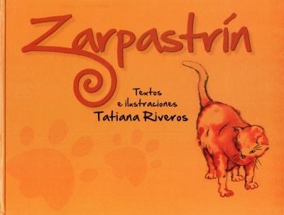 Libro: Zarpastrín   Autor: Tatiana Riveros   Isbn: 9789588962177