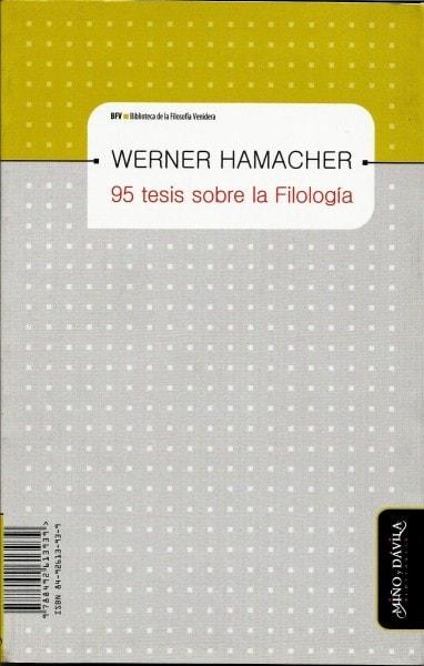 95 tesis sobre la filología - Werner Hamacher - 8492613939