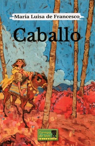 Libro: Caballo | Autor: María Luisa de Francesco | Isbn: 9789588962467