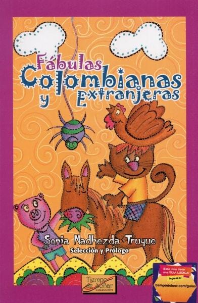 Libro: Fábulas colombianas y extranjeras | Autor: Sonia Nadhezda Truque | Isbn: 9584447586