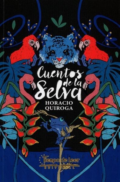 Libro: Cuentos de la selva | Autor: Horacio Quiroga | Isbn: 9789588962214