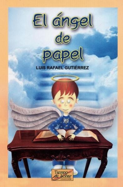 Libro: El ángel de papel | Autor: Luis Rafael Gutierrez | Isbn: 9789588962085