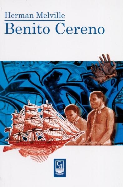 Libro: Benito Cereno | Autor: Hernan Melville | Isbn: 9789588962221