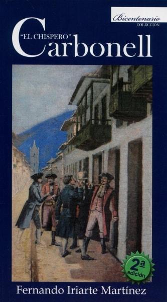 Libro: El chispero Carbonell | Autor: Fernando Iriarte Martínez | Isbn: 9789584468772