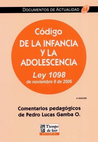 Libro: Código de la infancia y la adolecencia   Autor: Pedro Lucas Gamba   Isbn: 9789584412775